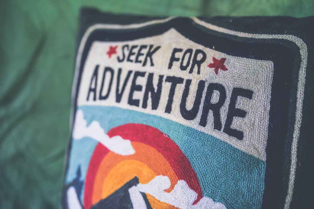 seek for adventure
